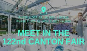 MEET IN THE 122nd CANTON FAIR - SHELTER PARTY TENT SALE